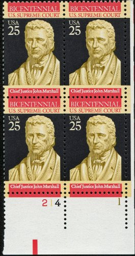 CHIEF JUSTICE JOHN MARSHALL ~ SUPREME COURT #2415 Plate Block of 4 x 25¢ US Postage Stamps