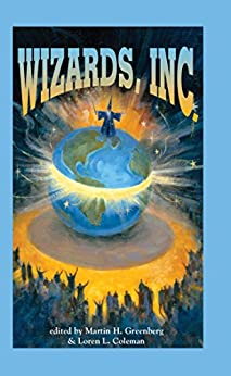Wizards, Inc. by [Greenberg, Martin H.]