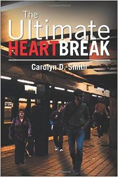 The Ultimate Heartbreak