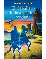 El Caballero De La Armadura Oxidada C/Cdno De Actividades