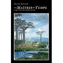 Les Maîtres du Temps: Le grimoire de l'Autre monde