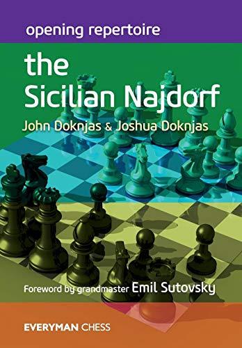 Opening Repertoire The Sicilian Najdorf (everyman Chess) - John Doknjas, Joshua Doknjas