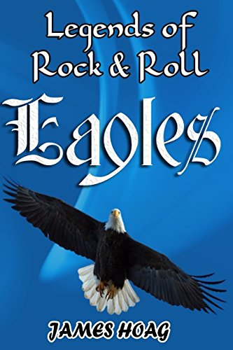 Download Legends of Rock & Roll - Eagles pdf epub