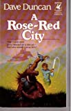 A Rose-Red City, Dave Duncan, 0345340981
