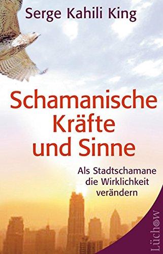 schamanische-krfte-und-sinne-als-stadt-schamane-die-wirklichkeit-verndern