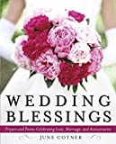 Wedding Blessings: Prayers and Poems Celebrating