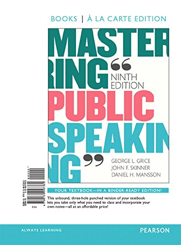 Mastering Public Speaking, Books A La Carte Edition Plus NEW MyLab Communication for Public Speaking -- Access Card Package (9th Edition) -  George L. Grice, Loose Leaf