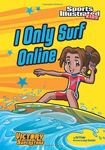 I Only Surf Online  Sports Illustrated Kids Victory School Superstars
