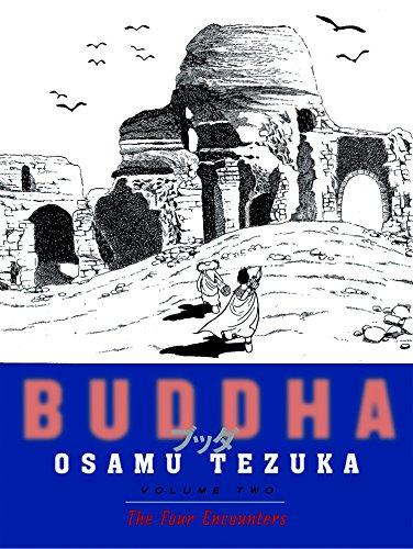 Buddha, Vol. 2: The Four Encounters [Osamu Tezuka] (Tapa Blanda)