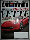 Car and Driver Magazine January 2013 Secrets of the Next Vette