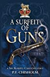 A Surfeit of Guns, P. F. Chisholm, 1890208353
