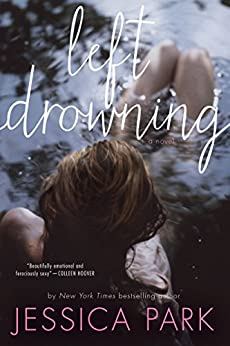 Left Drowning (Left Drowning Series Book 1) by [Park, Jessica]