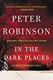 In the Dark Places: An Inspector Banks Novel (Inspector Banks Novels) by  Peter Robinson in stock, buy online here