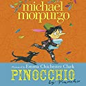 Pinocchio Audiobook by Michael Morpurgo Narrated by Michael Morpurgo