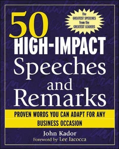 50 High-Impact Speeches and Remarks: Proven Words You Can Adapt for Any Business Occasion by McGraw-Hill Education