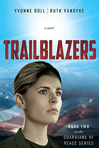 Trailblazers: Book Two in the Guardians of Peace Series
