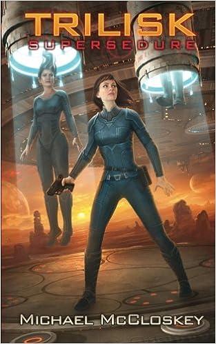 Book The Trilisk Supersedure: Volume 3 (Parker Interstellar Travels)