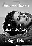 img - for Sempre Susan: A Memoir of Susan Sontag book / textbook / text book