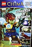 LEGO Las Leyendas de Chima: Comienza la leyenda: (Spanish language edition of LEGO Legends of Chima: The Legend Begins) (Spanish Edition)