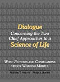 Dialogue Concerning the Two Chief Approaches to a Science of Life, William T. Powers and Philip J. Runkel, 1938090004