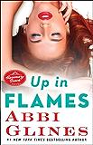Up in Flames: A Rosemary Beach Novel (The Rosemary Beach Series Book 13)