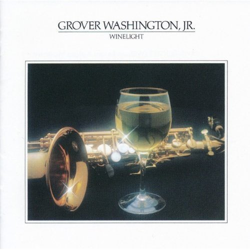 Top 7 recommendation grover washington winelight