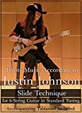 Roots Music According to Justin Johnson: Slide Technique for 6-String Guitar in Standard Tuning