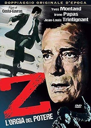 Z - L'orgia del potere / Z 1969 Z ou l'anatomie d'un assassinat ...