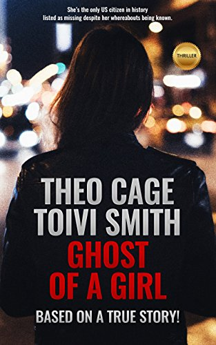 Ghost Of A Girl: A thriller! ()