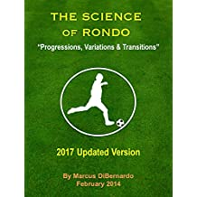 The Science of Rondo: Progressions,Variations & Transitions