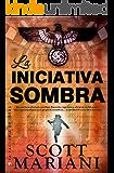 La iniciativa sombra (Best seller)