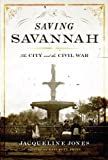 Saving Savannah, Jacqueline Jones, 1400042933