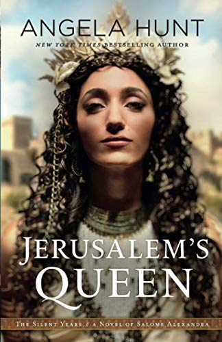 Jerusalem's Queen (The Silent Years)