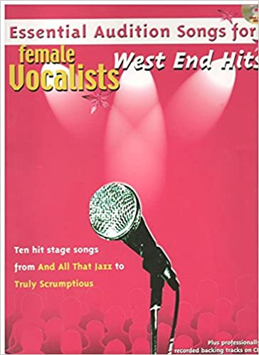 Essential Audition Songs For Female Vocalists: West End Hits
