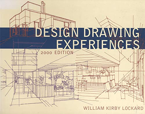 Design Drawing Experiences (2000 Edition) (Norton Books for Architects & Designers)