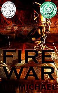 Fire War: A Dystopian Political Thriller by T.T. Michael ebook deal