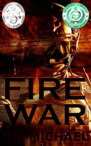 Fire War (Fire War Trilogy Book 1) by [Michael, T.T.]