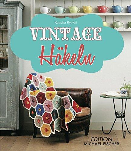 Vintage-Häkeln: Amazon.de: Kazuko Ryokai: Bücher