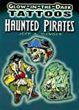 Glow-in-the-Dark Tattoos Haunted Pirates (Dover Tattoos)