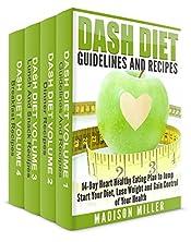 DASH Diet Cookbook 4 Books in 1 Book Set: Book 1: DASH Diet Guidelines and Recipes; Book 2: DASH Diet Dinner Recipes; Book 3: DASH Diet Lunch and Snack Recipes; Book 4: DASH Diet Breakfast Recipes