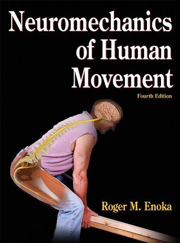Neuromechanics of Human Movement - 4th Edition