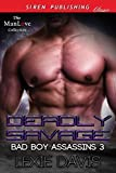 Deadly Savage [Bad Boy Assassins 3] (Siren Publishing Classic ManLove)
