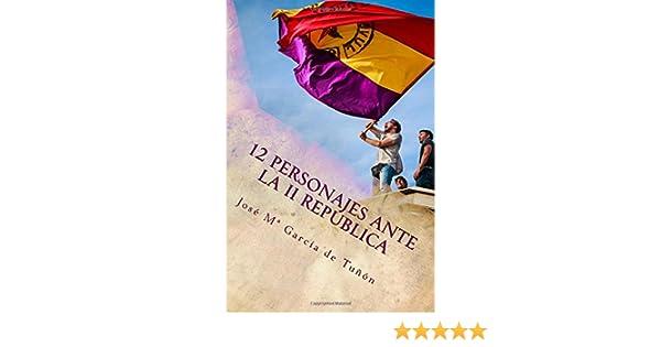 12 personajes ante la II República: Amazon.es: Aza, José María ...