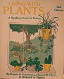 Living with Plants, Donna N. Schumann, 0916422208