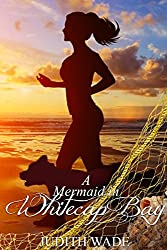 A Mermaid in Whitecap Bay