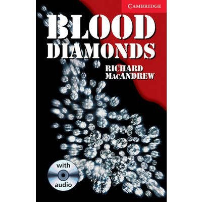 Download Blood Diamonds Level 1 Beginner/Elementary Book with Audio CD Pack: Beginner / Elementary Level 1 (Cambridge English Readers: Level 1) (Mixed media product) - Common ebook