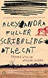 Scribbling the Cat: Travels with an African Sold
