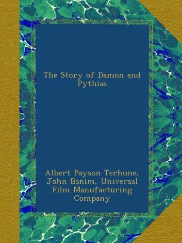 Read Online The Story of Damon and Pythias pdf epub