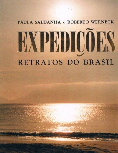 Expedic¸o~es: Retratos do Brasil (Portuguese Edition) - Saldanha, Paula