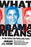 What Obama Means, Jabari Asim, 0061711357